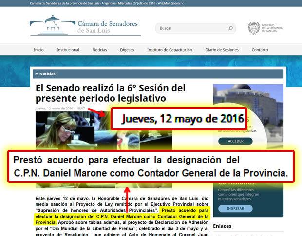 El 12 de Mayo de este año el Senado aprobó el nombramiento de Marone. El trámite legislativo del pacto con Rodríguez Saá.