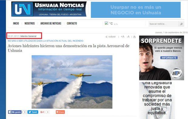 El 30 de Enero de 2012 Ushuaia Noticias publicó una nota sobre la demostración de los aviones hidrantes.