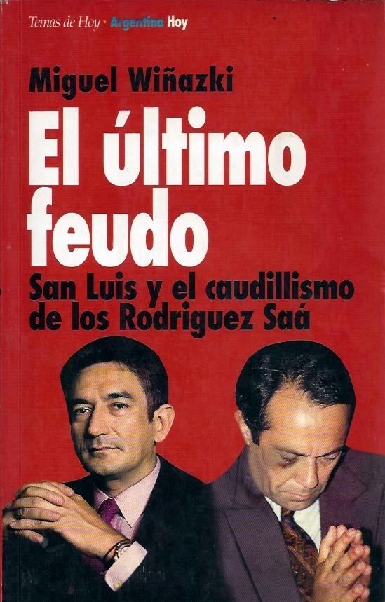 Tapa del libro El último feudo, de Miguel Wiñazki. Año 1995.